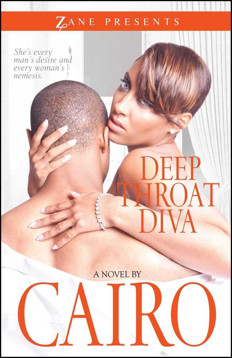 Deep Throat Diva by Cairo - Book - Read Online
