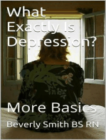 What Exactly Is Depression? More Basics