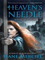 Heaven's Needle: A Novel of Ithelas