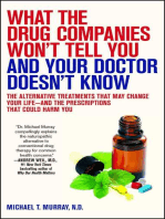What the Drug Companies Won't Tell You and Your Doctor Doesn't Know