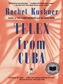 Telex from Cuba: A Novel