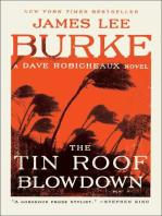 The Tin Roof Blowdown