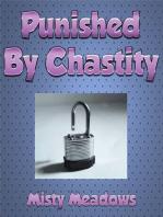 Punished By Chastity (Femdom, Chastity, Revenge)