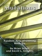Random Acts of Cloning