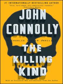 The Killing Kind: A Charlie Parker Thriller