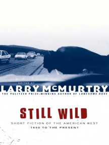 Still Wild: Short Fiction of the American West 1950 to the Pre