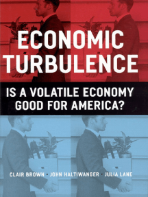 Economic Turbulence: Is a Volatile Economy Good for America?