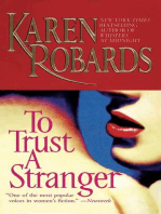 To Trust a Stranger