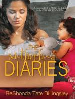 The Motherhood Diaries