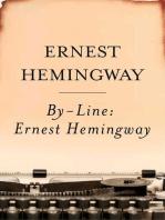 By-Line Ernest Hemingway