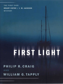 First Light: The First Ever Brady Coyne / J. W. Jackson Mystery