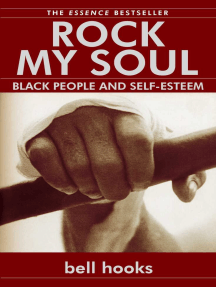 Rock My Soul: Black People and Self-Esteem