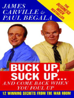 Buck Up, Suck Up . . . and Come Back When You Foul Up