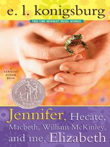 Jennifer, Hecate, Macbeth, William Mckinley, And Me, Elizabeth