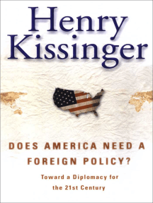 Does America Need a Foreign Policy?: Toward a New Diplomacy for the 21st Century