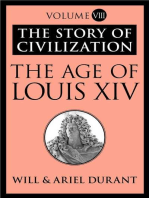 The Age of Louis XIV: The Story of Civilization, Volume VIII
