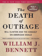 The Death of Outrage: Bill Clinton and the Assault on American Ideals