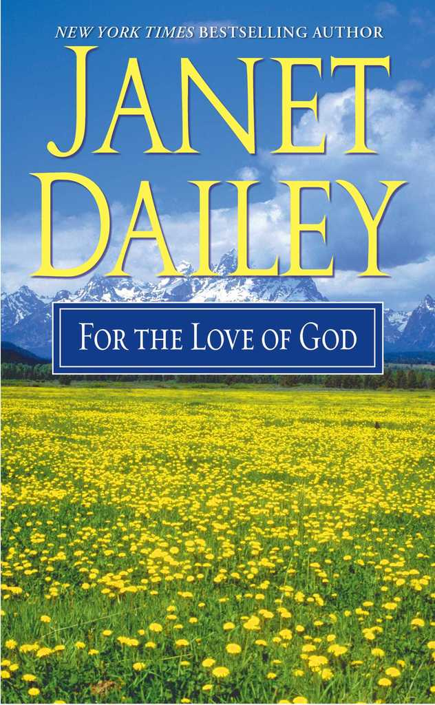 For The Love Of God By Janet Dailey By Janet Dailey Read Online