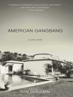 American Gangbang: A Love Story