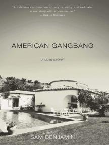 Read American Gangbang Online by Sam Benjamin | Books