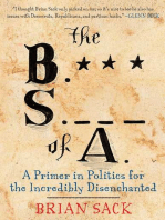 The B.S. of A.