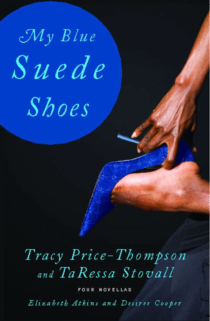 My Blue Suede Shoes By Tracy Price Thompson And Taressa Stovall By
