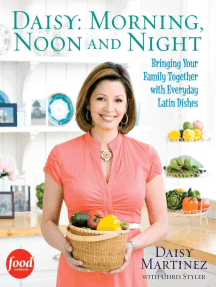Daisy: Morning, Noon and Night: Bringing Your Family Together with Everyday Latin