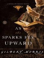 As the Sparks Fly Upward