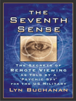 "The Seventh Sense: The Secrets of Remote Viewing as Told by a ""Psychi"