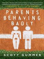 Parents Behaving Badly
