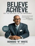 Believe to Achieve