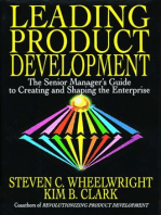 Leading Product Development: The Senior Manager's Guide to Creating and Shaping