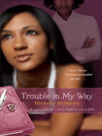 Trouble in My Way
