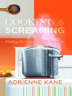 Cooking and Screaming