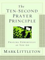 The Ten-Second Prayer Principle