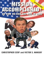 Mission Accomplished! Or How We Won the War in Iraq
