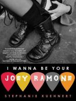 I Wanna Be Your Joey Ramone