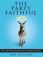 The Party Faithful: How and Why Democrats Are Closing the God Gap