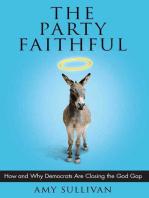 The Party Faithful