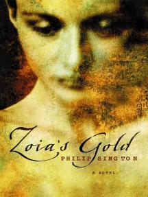 Zoia's Gold: A Novel