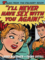 I'll Never Have Sex with You Again!