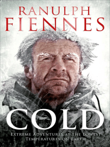 Cold: Extreme Adventures at the Lowest Temperatures on Earth