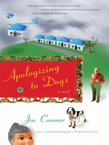Apologizing to Dogs: A Novel
