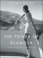 The Power of Glamour: Longing and the Art of Visual Persuasion