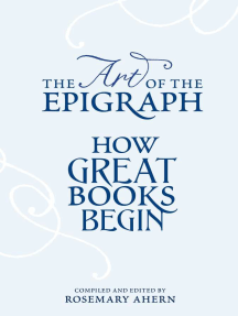 The Art of the Epigraph: How Great Books Begin
