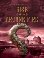 Rise of the Arcane Fire