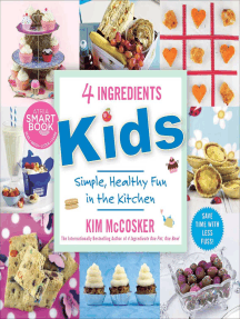 4 Ingredients Kids: Simple, Healthy Fun in the Kitchen