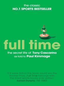 Full Time: The Secret Life Of Tony Cascarino