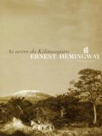 As Neves Do Kilimanjaro [The Snows of Kilimanjaro]