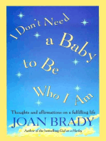 I Don't Need a Baby to Be Who I Am